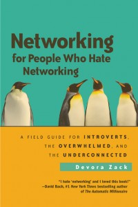 Cover Image for Networking for People Who Hate Networking by Devora Zack